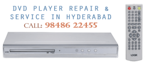 dvd player repair and service in hyderabad